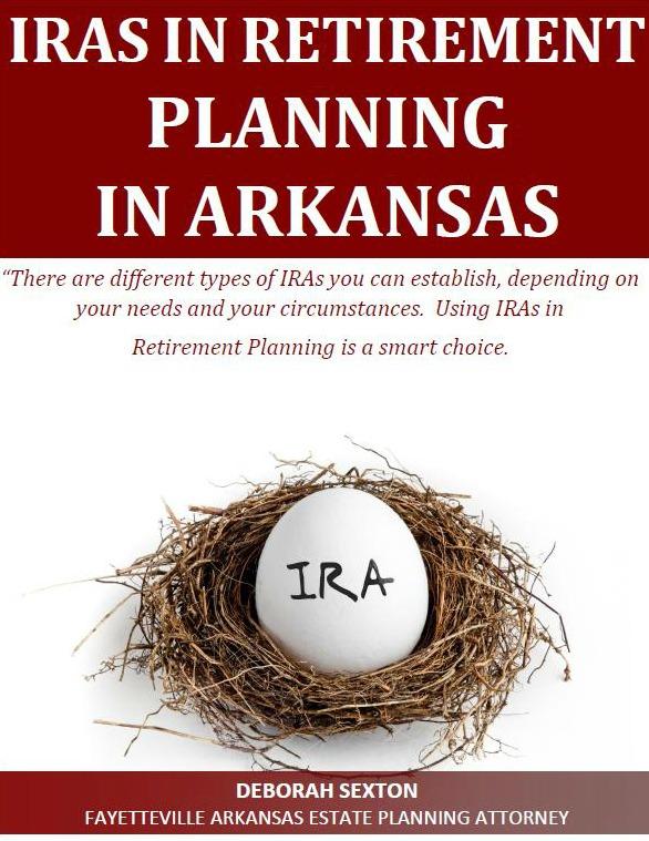 IRAs in Retirement Planning in Arkansas