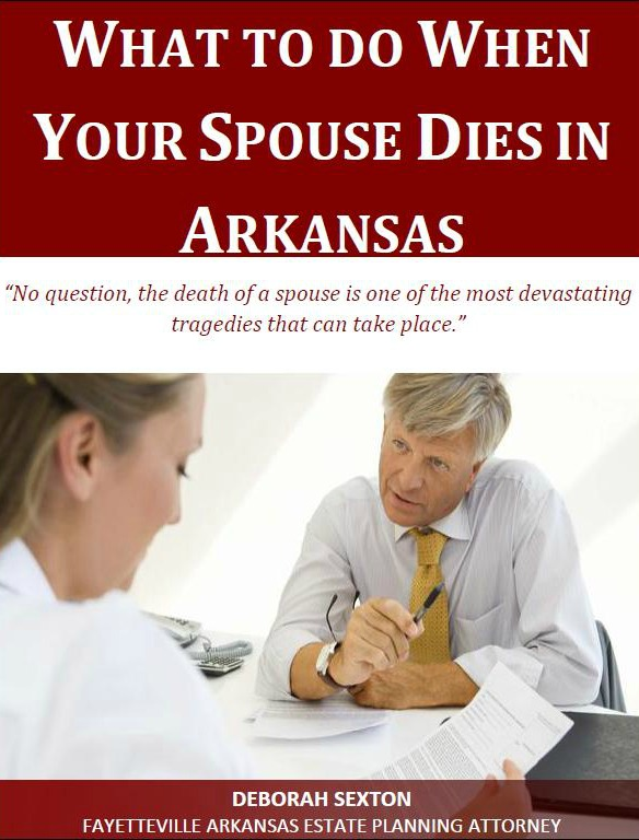 What to Do When Your Spouse Dies in Arkansas